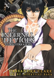 The Clockwork Angel: The Mortal Instruments Prequel, Paperback Book