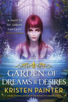 Garden of Dreams and Desires, Paperback
