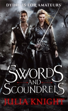 Swords and Scoundrels, Paperback