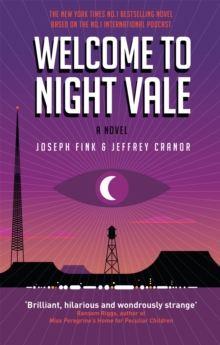 Welcome to Night Vale: A Novel, Paperback Book