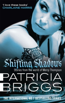 Shifting Shadows : Stories from the World of Mercy Thompson, Paperback