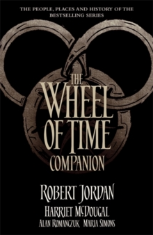 The Wheel of Time Companion, Hardback