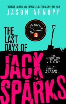 The Last Days of Jack Sparks, Paperback Book