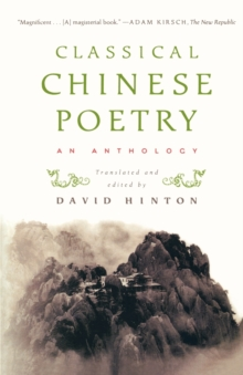 Classical Chinese Poetry : An Anthology, Paperback