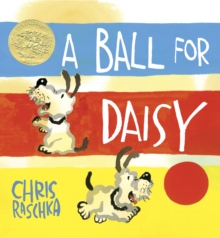 A Ball for Daisy, Hardback Book