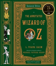 The Annotated Wizard of Oz, Hardback