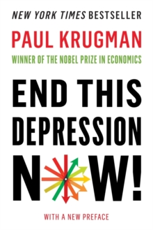 End This Depression Now!, Paperback