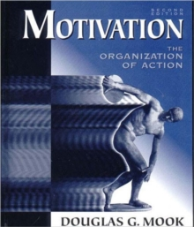 Motivation : The Organization of Action, Hardback Book