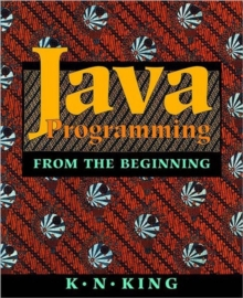 Java Programming : From the beginning, Paperback