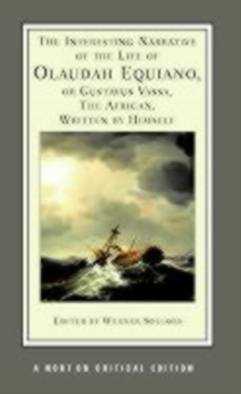 The Interesting Narrative of the Life of Olaudah Equiano, or Gustavus Vassa, the African, Written by Himself, Paperback
