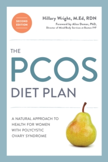 PCOS Diet Plan, Revised : A Natural Approach to Health for Women with Polycystic Ovary Syndrome, Paperback Book