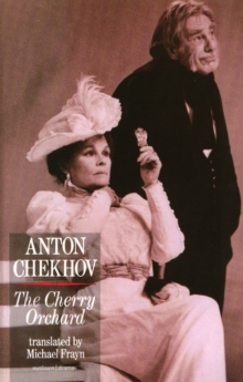 """The Cherry Orchard"" : A Comedy in Four Acts, Paperback"