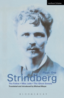 "Strindberg Plays : ""The Father"", ""Miss Julie"", ""Ghost Sonata"" v.1, Paperback"