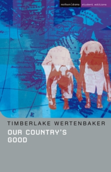 "Our Country's Good : Based on the Novel ""The Playmaker"" by Thomas Kenneally, Paperback"