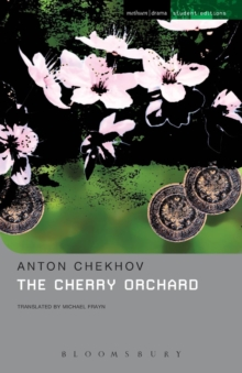 "The ""Cherry Orchard"" : A Comedy in Four Acts, Paperback"