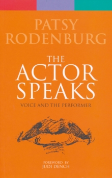Actor Speaks : Voice and the Performer, Paperback