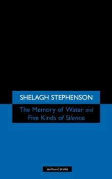The Memory of Water/ Five Kinds of Silence, Paperback