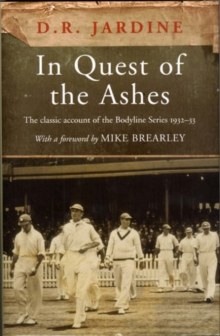 "In Quest of the ""Ashes"", Hardback Book"
