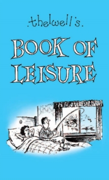Thelwell's Book of Leisure, Hardback Book