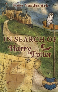 In Search of Harry Potter, Hardback