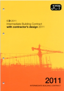 JCT : Intermediate Building Contract with Contractor's Design, Paperback
