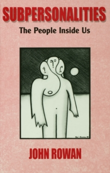 Subpersonalities : The People Inside Us, Paperback Book