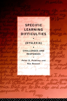 Specific Learning Difficulties (Dyslexia) : Challenges and Responses, Paperback Book