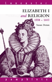 Elizabeth I and Religion, 1558-1603, Paperback Book