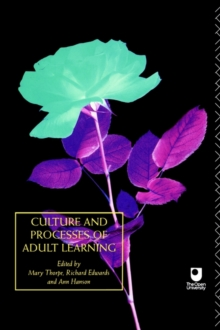 Culture and Processes of Adult Learning : v.1, Paperback
