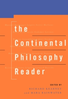 The Continental Philosophy Reader, Paperback
