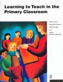Learning to Teach in the Primary Classroom, Paperback
