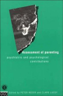 Assessment of Parenting : Psychiatric and Psychological Contributions, Paperback
