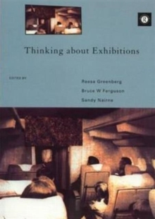 Thinking About Exhibitions, Paperback Book