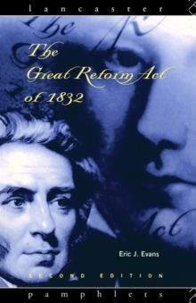 The Great Reform Act of 1832, Paperback