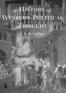 A History of Western Political Thought, Paperback Book