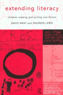 Extending Literacy : Developing Approaches to Non-fiction, Paperback Book