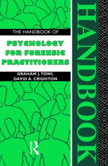 The Handbook of Psychology for Forensic Practioners, Paperback