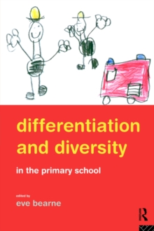 Differentiation and Diversity in the Primary School, Paperback