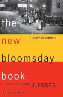 "The New Bloomsday Book : Guide Through ""Ulysses"", Paperback"