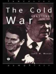The Cold War : 1945-1991, Paperback