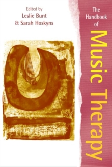 The Handbook of Music Therapy, Paperback