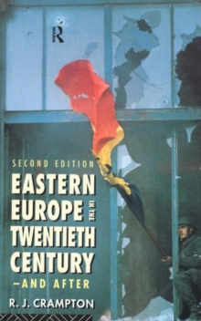 Eastern Europe in the Twentieth Century - And After, Paperback