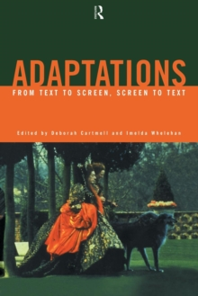 Adaptations : From Text to Screen, Screen to Text, Paperback