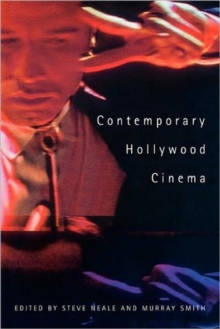Contemporary Hollywood Cinema, Paperback Book