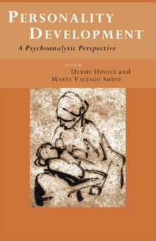 Personality Development : A Psychoanalytic Perspective, Paperback