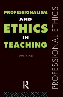 Professionalism and Ethics in Teaching, Paperback