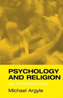Psychology and Religion : An Introduction, Paperback