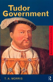 Tudor Government, Paperback