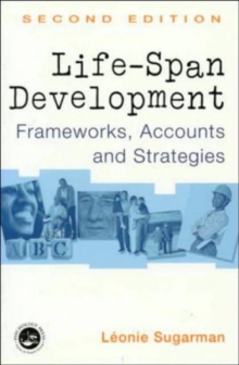 Life-span Development : Frameworks, Accounts and Strategies, Paperback Book