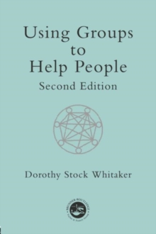 Using Groups to Help People, Paperback